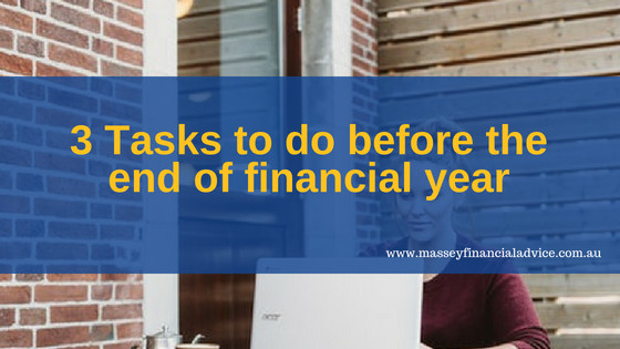 3 things to do before end of financial year