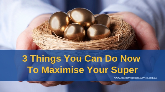 Maximise Your Super For Retirement