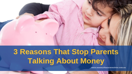 3 Reasons That Stop Parents Talking About Money