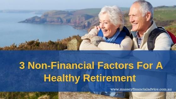 3 Non-Financial Factors For A Healthy Retirement [VIDEO]
